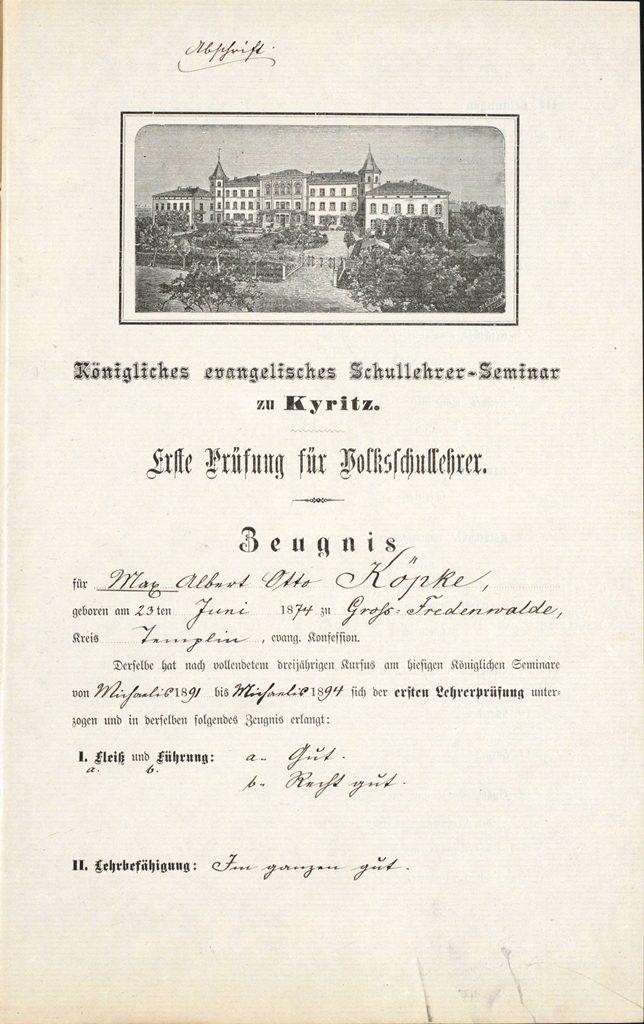 Zeugnis mit dem Bild des königlichen evangelischen Schullehrer-Seminars für den Lehrer Max Köpke, geboren 1874, BLHA, Rep. 2A II Pers Nr. 4742