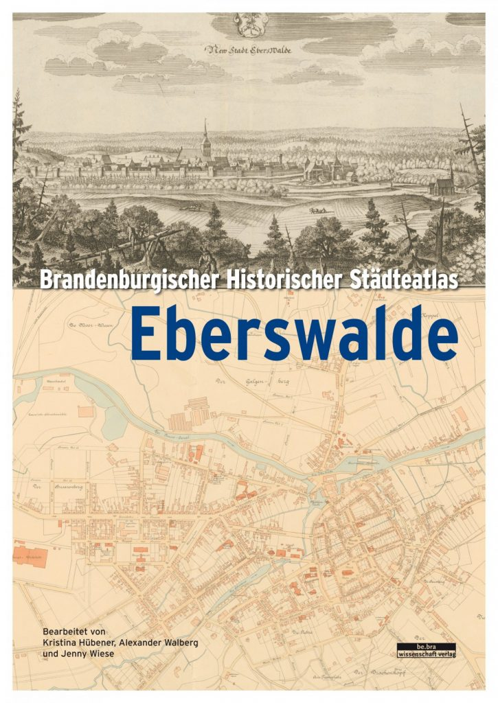 "Buchcover ""Brandenburgischer Historischer Städteatlas - Eberswalde"""