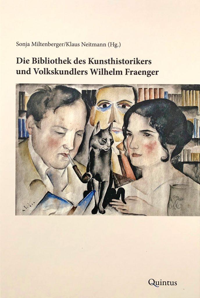"""Buchcover """"Die Bibliothek des Kunsthistorikers und Volkskundlers Wilhelm Fraenger"""""""