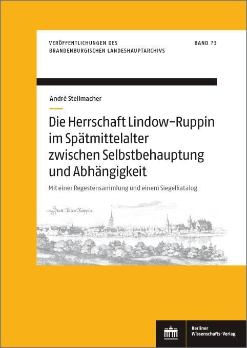 """Buchcover """"Die Herrschaft Lindow-Ruppin im Spätmittelalter zwischen Selbstbehauptung und Abhängigkeit"""""""