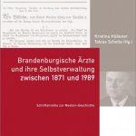 Cover der Publikation Brandenburgische Ärzte und ihre Selbstverwaltung
