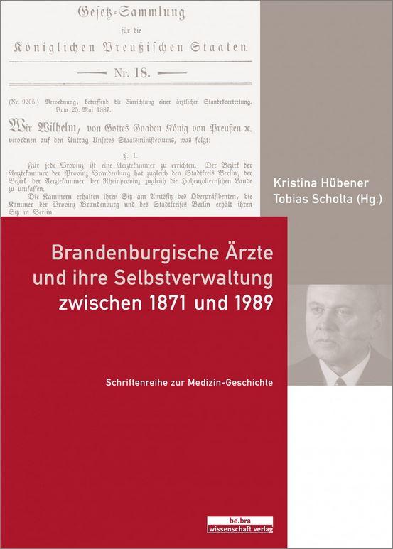 """Buchcover """"Brandenburgische Ärzte und ihre Selbstverwaltung zwischen 1871 und 1989"""""""