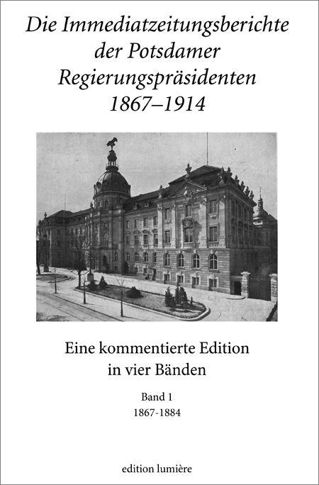 """Buchcover """"Die Immediatzeitungsberichte der Potsdamer Regierungspräsidenten"""""""