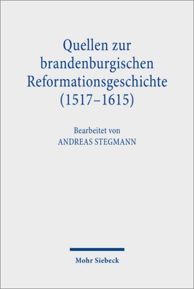 """Buchcover """"Quellen zur brandenburgischen Reformationsgeschichte"""""""