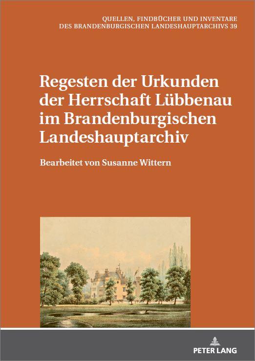 """Buchcover """"Regesten der Urkunden der Herrschaft Lübbenau"""""""